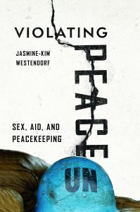 violating peace: sex, aid & peacekeeping book cover